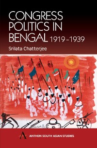 Cover Congress Politics in Bengal 1919-1939