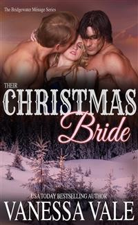 Cover Their Christmas Bride: A holiday novella