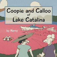 Cover Coopie and Calloo of Lake Catalina
