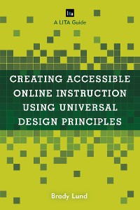 Cover Creating Accessible Online Instruction Using Universal Design Principles