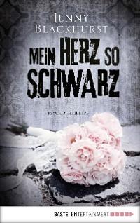 Cover Mein Herz so schwarz