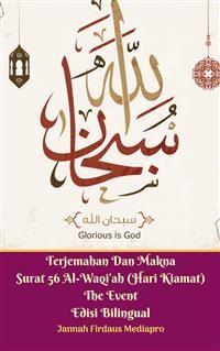 Cover Terjemahan Dan Makna Surat 56 Al-Waqi'ah (Hari Kiamat) The Event Edisi Bilingual