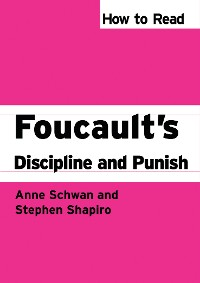 Cover How to Read Foucault's Discipline and Punish