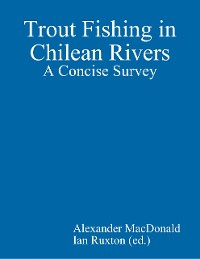 Cover Trout Fishing in Chilean Rivers: A Concise Survey