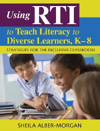 Cover Using RTI to Teach Literacy to Diverse Learners, K-8