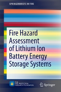 Cover Fire Hazard Assessment of Lithium Ion Battery Energy Storage Systems