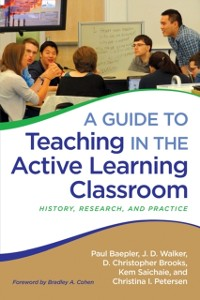 Cover Guide to Teaching in the Active Learning Classroom