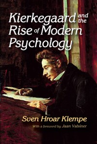 Cover Kierkegaard and the Rise of Modern Psychology