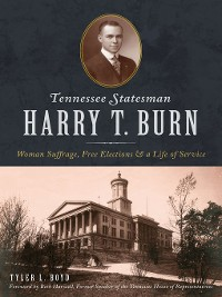 Cover Tennessee Statesman Harry T. Burn