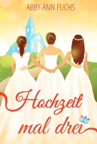 Cover Hochzeit mal drei