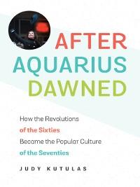 Cover After Aquarius Dawned