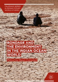 Cover Bondage and the Environment in the Indian Ocean World