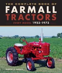 Cover The Complete Book of Farmall Tractors