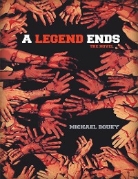 Cover A Legend Ends: The Novel