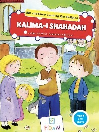 Cover Elif and Emre Learning Our Religion - Kalima-i Shahadah