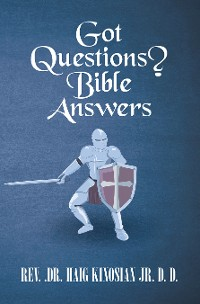 Cover Got Questions?   Bible Answers