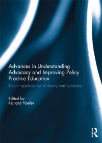 Cover Advances in Understanding Advocacy and Improving Policy Practice Education
