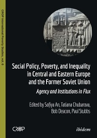 Cover Social Policy, Poverty, and Inequality in Central and Eastern Europe and the Former Soviet Union