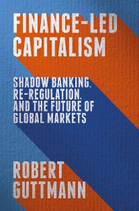 Cover Finance-Led Capitalism
