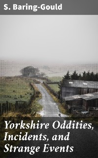 Cover Yorkshire Oddities, Incidents, and Strange Events
