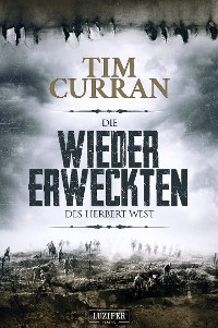 Cover DIE WIEDERERWECKTEN DES HERBERT WEST