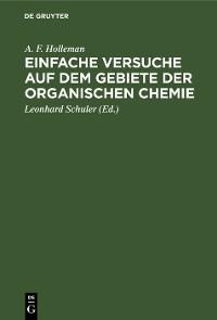 Cover Einfache Versuche auf dem Gebiete der organischen Chemie