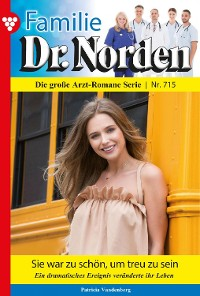 Cover Familie Dr. Norden 715 – Arztroman