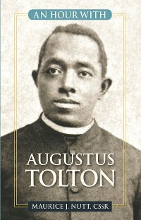 Cover An Hour with Augustus Tolton