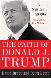 Cover Faith of Donald J. Trump