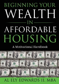 Cover Beginning Your Wealth in Affordable Housing