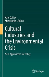 Cover Cultural Industries and the Environmental Crisis