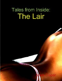 Cover Tales from Inside: The Lair