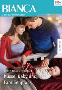 Cover Küsse, Baby und Familienglück