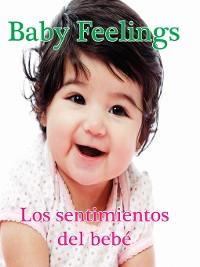 Cover Los sentimientos del bebé