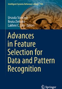 Cover Advances in Feature Selection for Data and Pattern Recognition