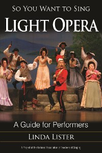 Cover So You Want to Sing Light Opera