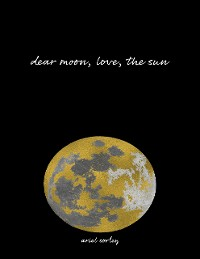 Cover Dear Moon, Love, the Sun