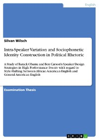 Cover Intra-Speaker Variation and Sociophonetic Identity Construction in Political Rhetoric