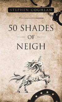 Cover 50 Shades of Neigh