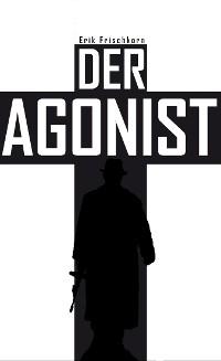 Cover Der Agonist