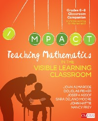 Cover Teaching Mathematics in the Visible Learning Classroom, Grades 6-8