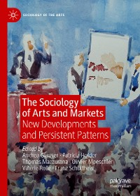 Cover The Sociology of Arts and Markets