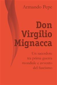 Cover Don Virgilio Mignacca. Un sacerdote tra prima guerra mondiale e avvento del fascismo