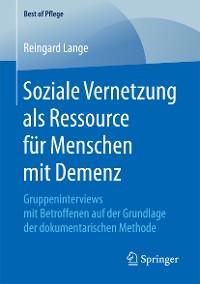 Cover Soziale Vernetzung als Ressource für Menschen mit Demenz