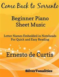 Cover Come Back to Sorrento Beginner Piano Sheet Music