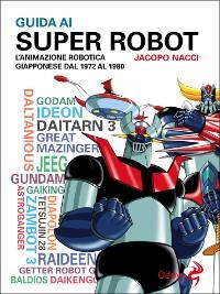 Cover Guida ai Super Robot