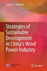 Cover Strategies of Sustainable Development in China's Wind Power Industry