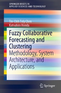 Cover Fuzzy Collaborative Forecasting and Clustering