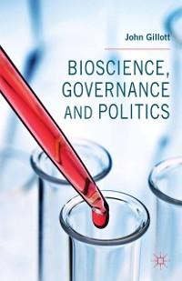 Cover Bioscience, Governance and Politics