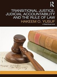 Cover Transitional Justice, Judicial Accountability and the Rule of Law